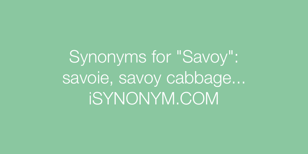 Synonyms Savoy
