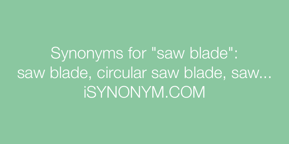 Synonyms saw blade