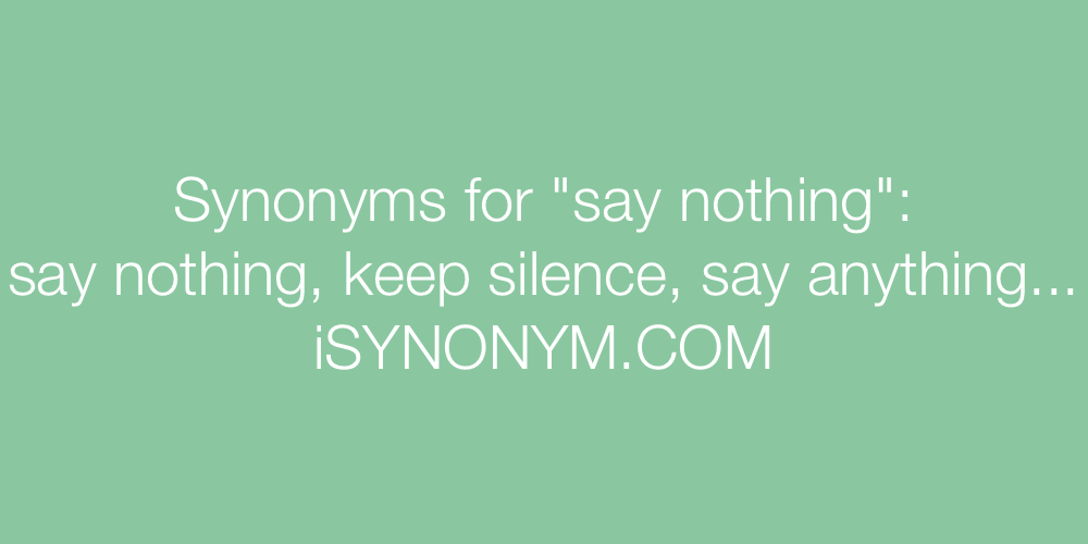 Synonyms say nothing