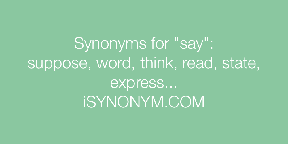 Synonyms say