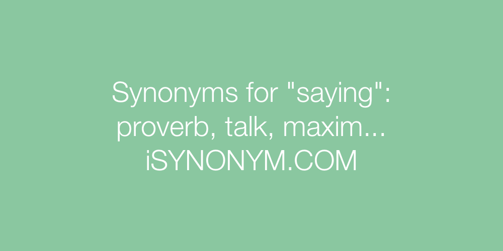 Synonyms saying