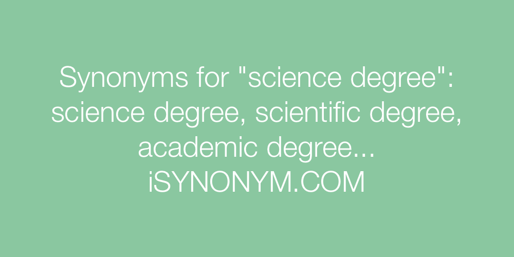 Synonyms science degree