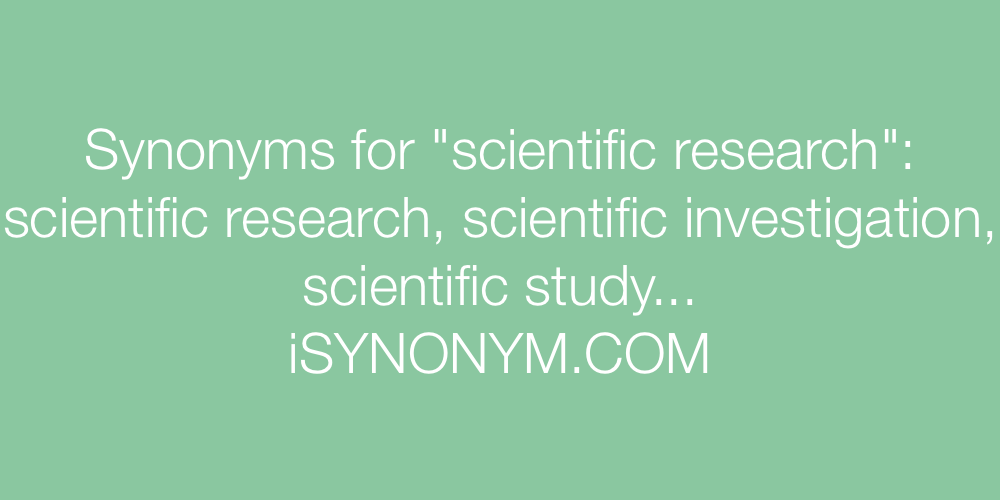 Synonyms scientific research
