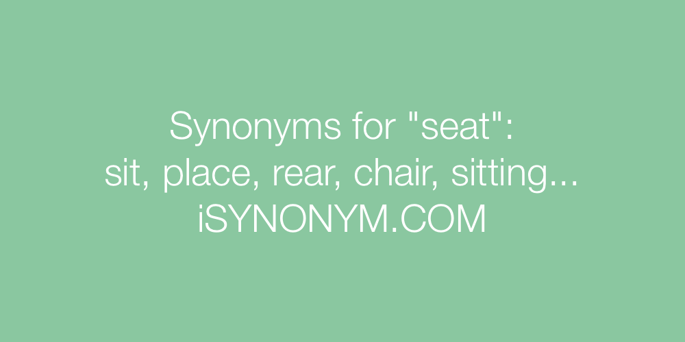 Synonyms seat