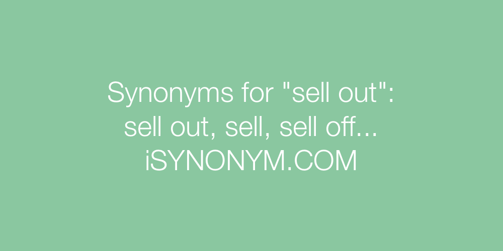 Synonyms sell out