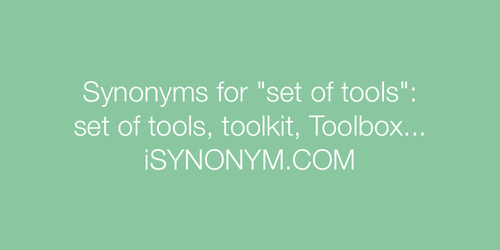 Synonyms set of tools