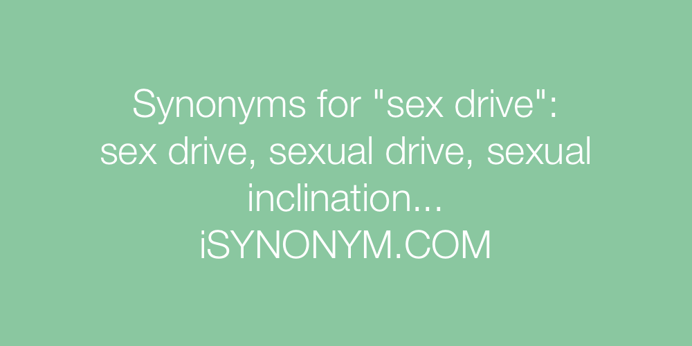 Synonyms sex drive