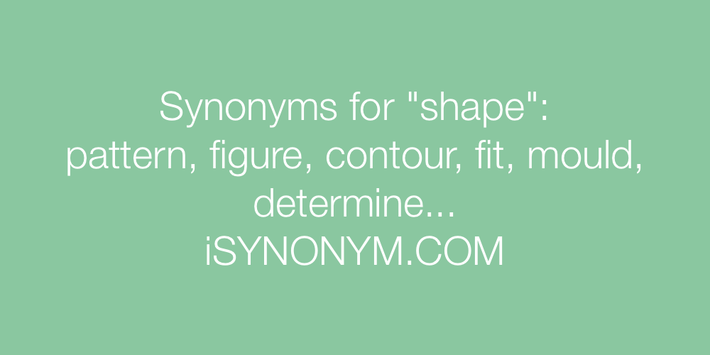 Synonyms shape
