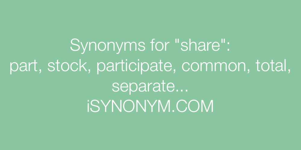 Synonyms share