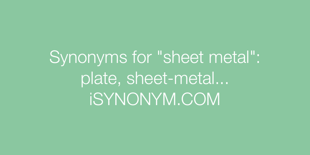 Synonyms sheet metal