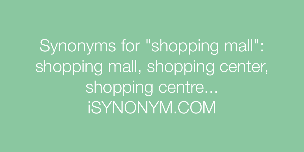 Synonyms shopping mall