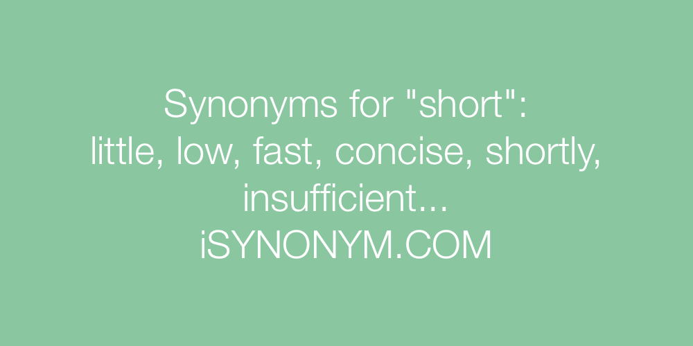 Synonyms short