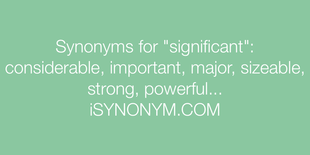 Synonyms significant