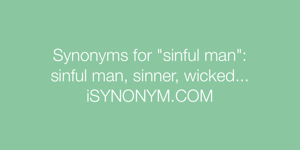 Synonyms sinful man