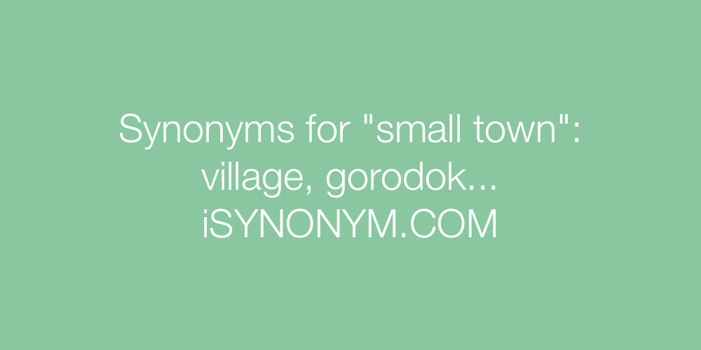 Synonyms small town