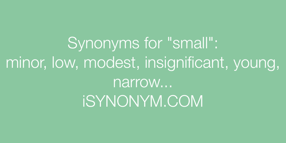 Synonyms small