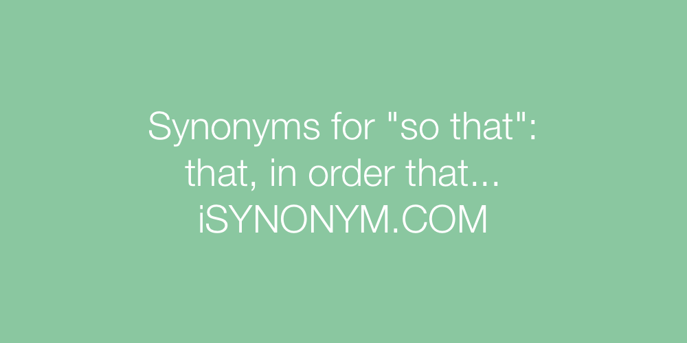 Synonyms so that