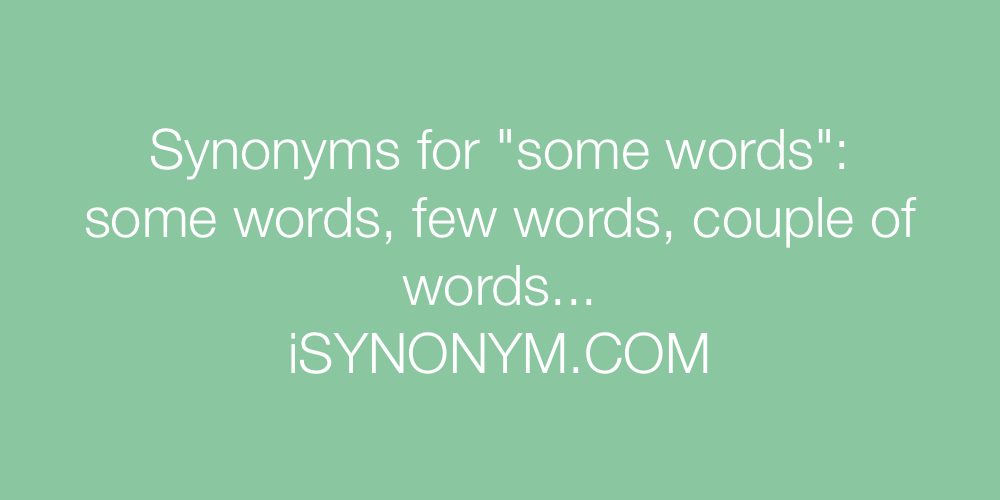 Synonyms some words