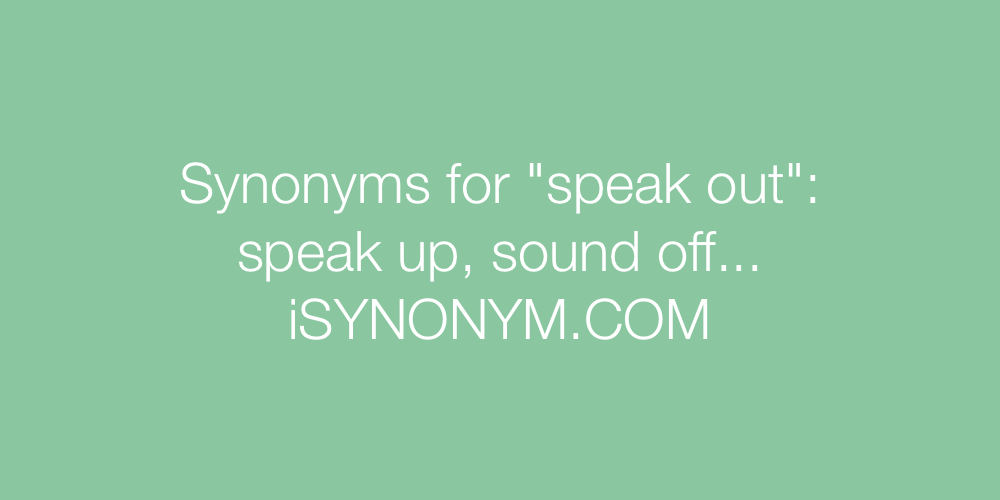 Synonyms speak out