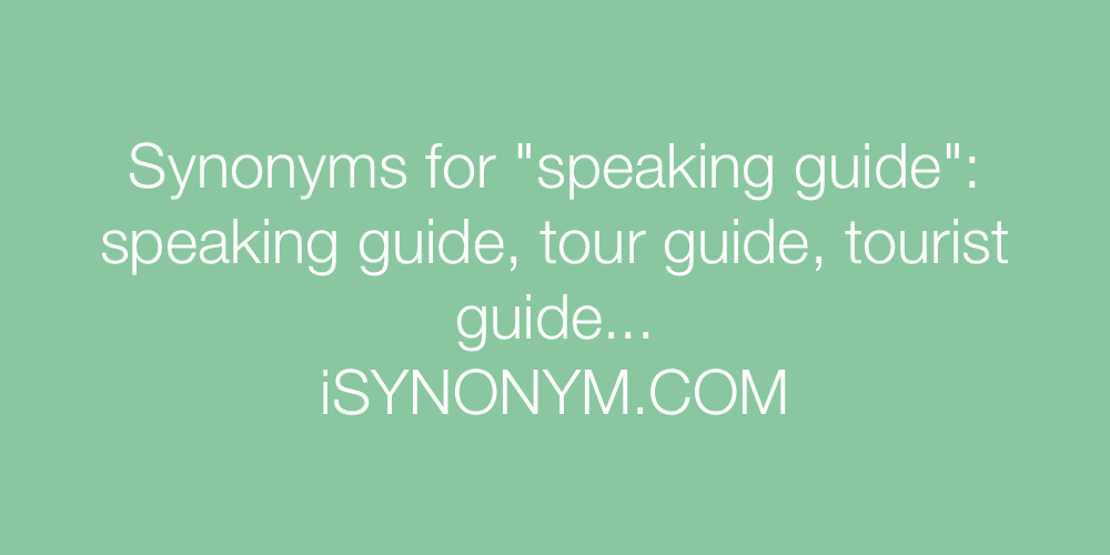 Synonyms speaking guide