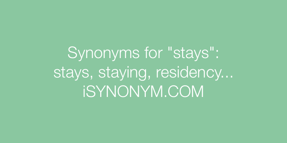 Synonyms stays
