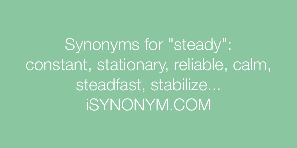 Steady antonym