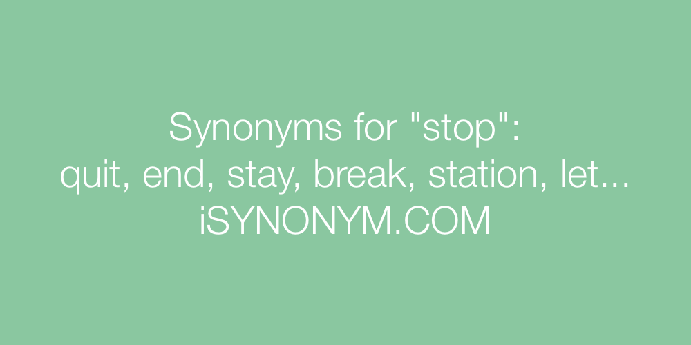 Synonyms stop