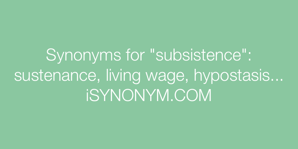 Synonyms subsistence