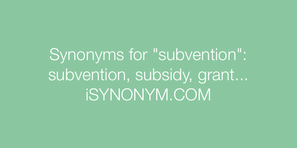 Synonyms subvention
