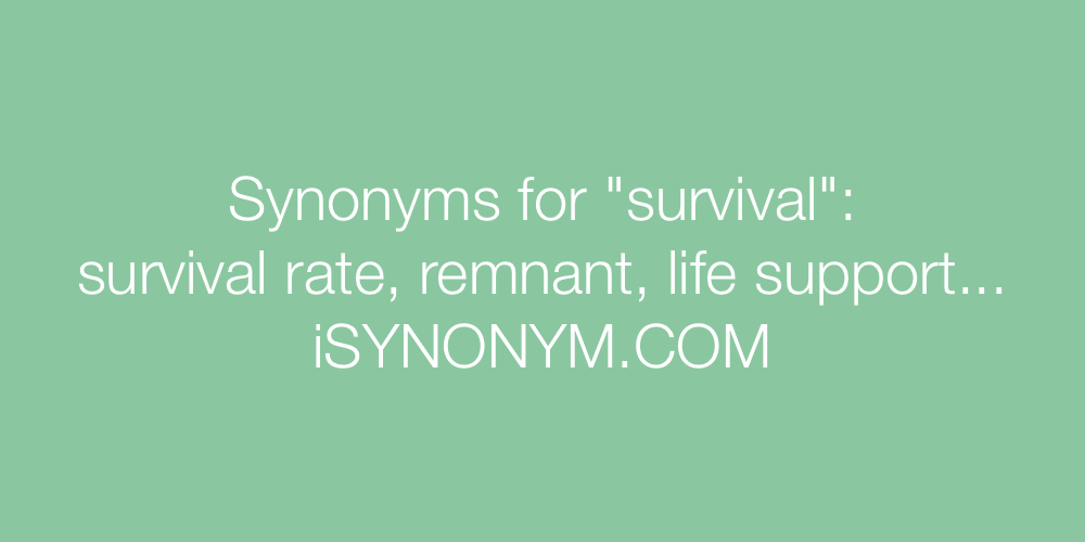 Synonyms survival
