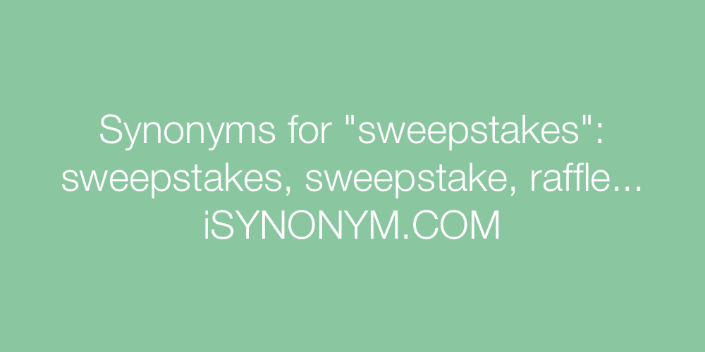 Synonyms sweepstakes