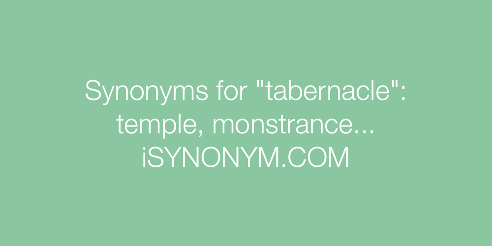 Synonyms tabernacle