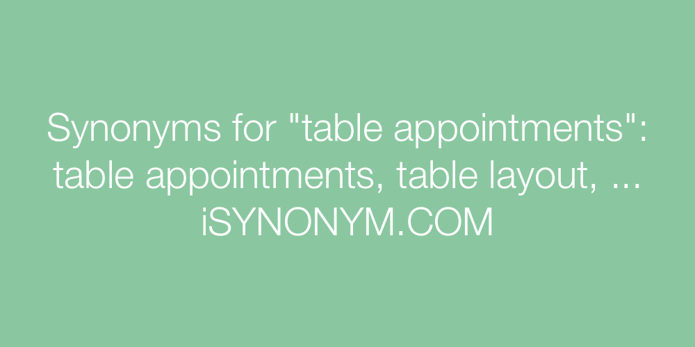Synonyms table appointments