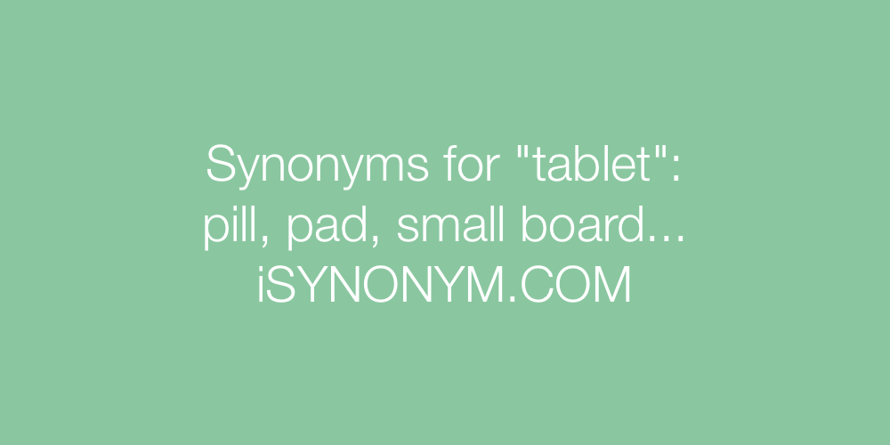Synonyms tablet