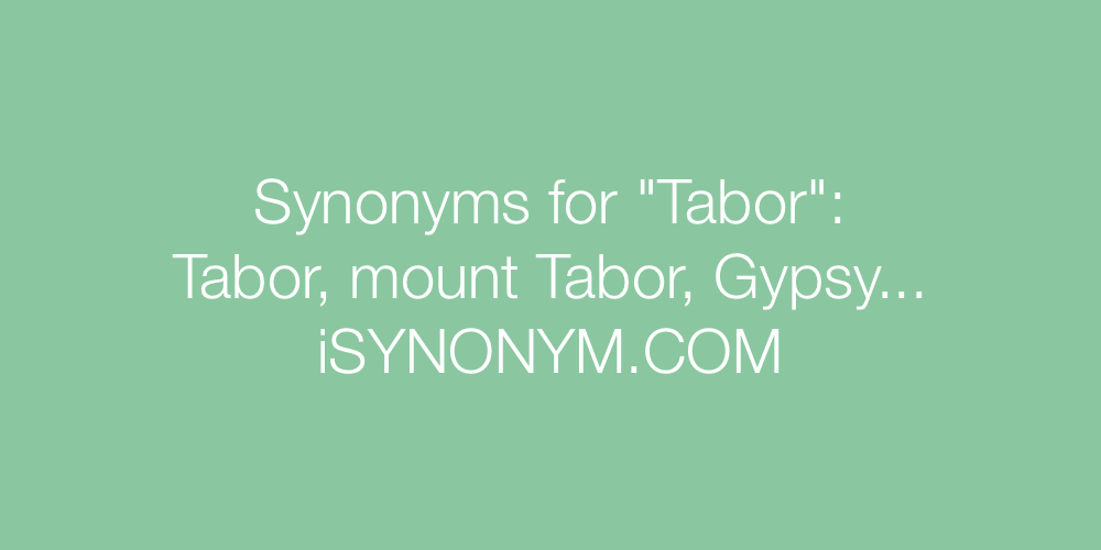 Synonyms Tabor
