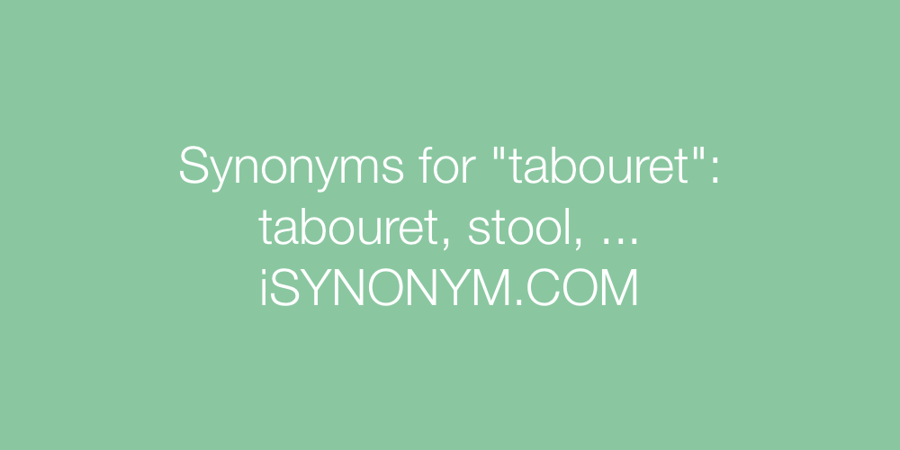 Synonyms tabouret