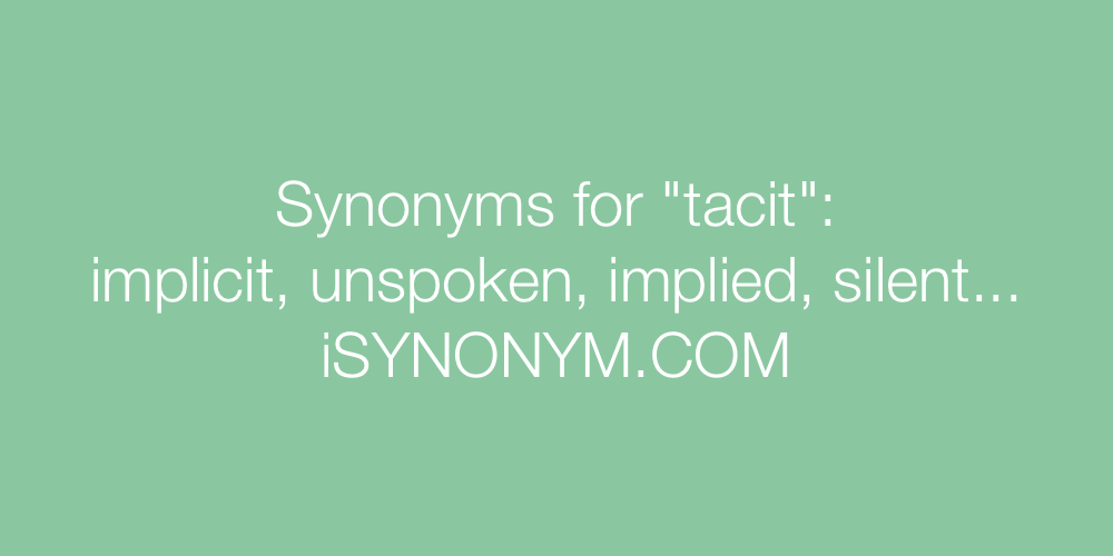 Synonyms tacit