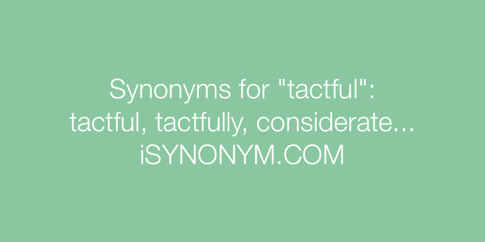 Synonyms tactful