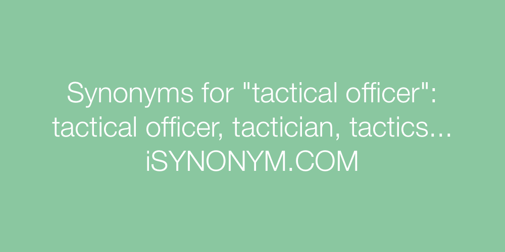 Synonyms tactical officer