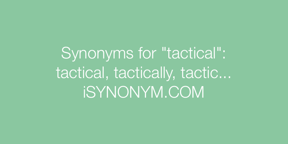 Synonyms tactical