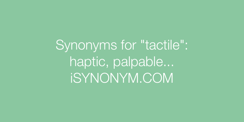 Synonyms tactile