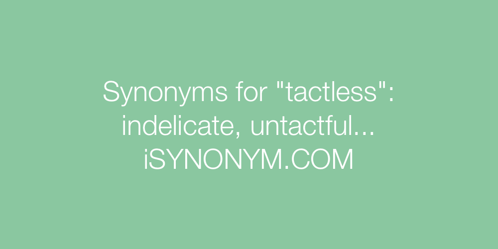 Synonyms tactless
