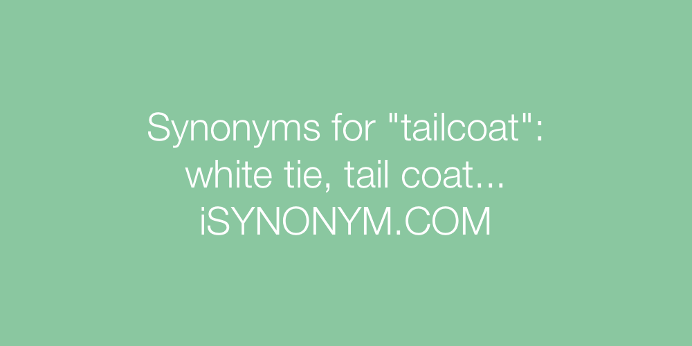 Synonyms tailcoat