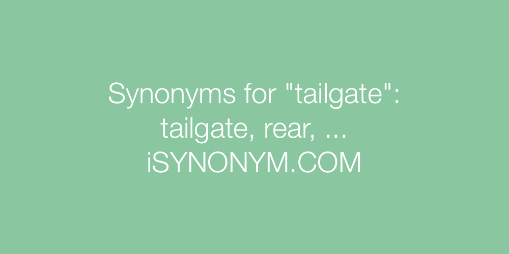 Synonyms tailgate