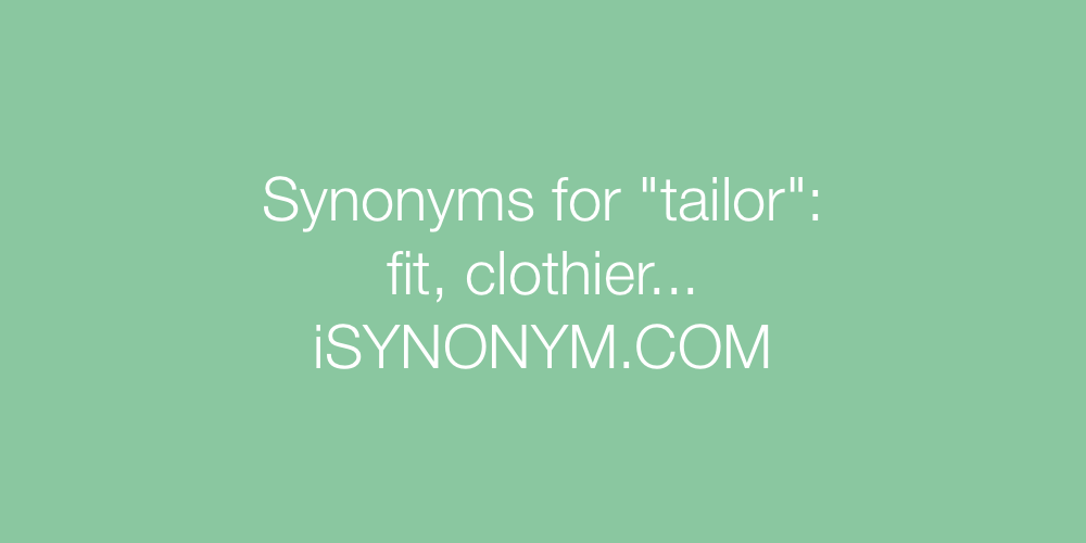 Synonyms tailor