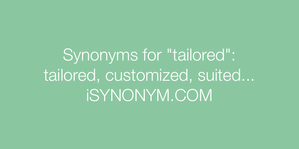 Synonyms tailored