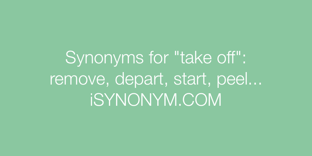 Synonyms take off