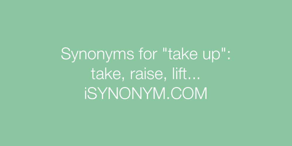 Synonyms take up