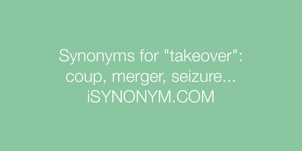 Synonyms takeover