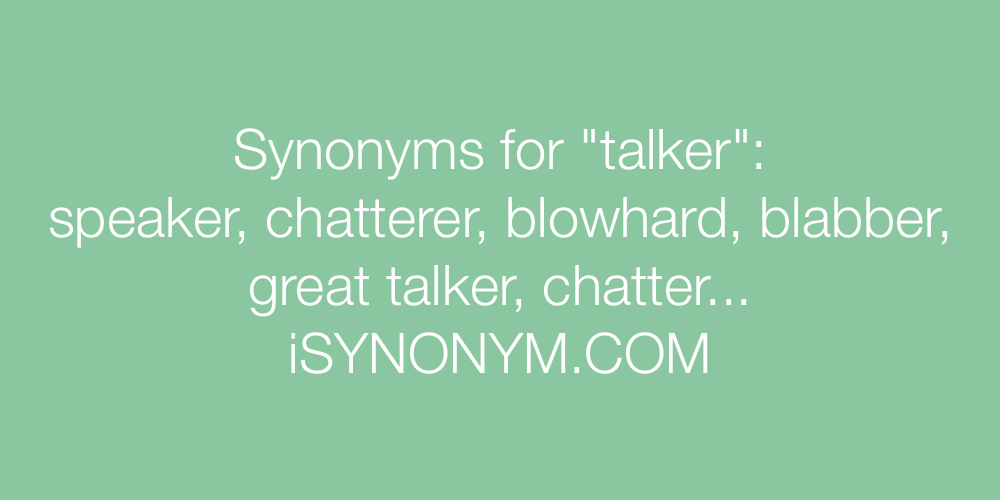 Synonyms talker